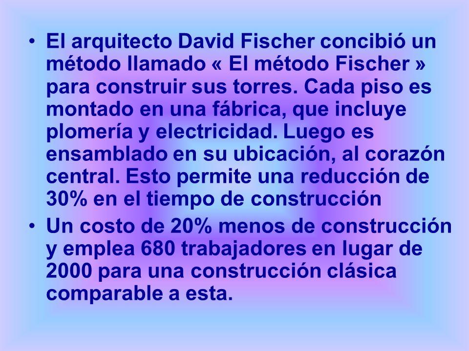El arquitecto David Fischer concibió un método llamado « El método Fischer » para construir sus torres. Cada piso es montado en una fábrica, que incluye plomería y electricidad. Luego es ensamblado en su ubicación, al corazón central. Esto permite una reducción de 30% en el tiempo de construcción