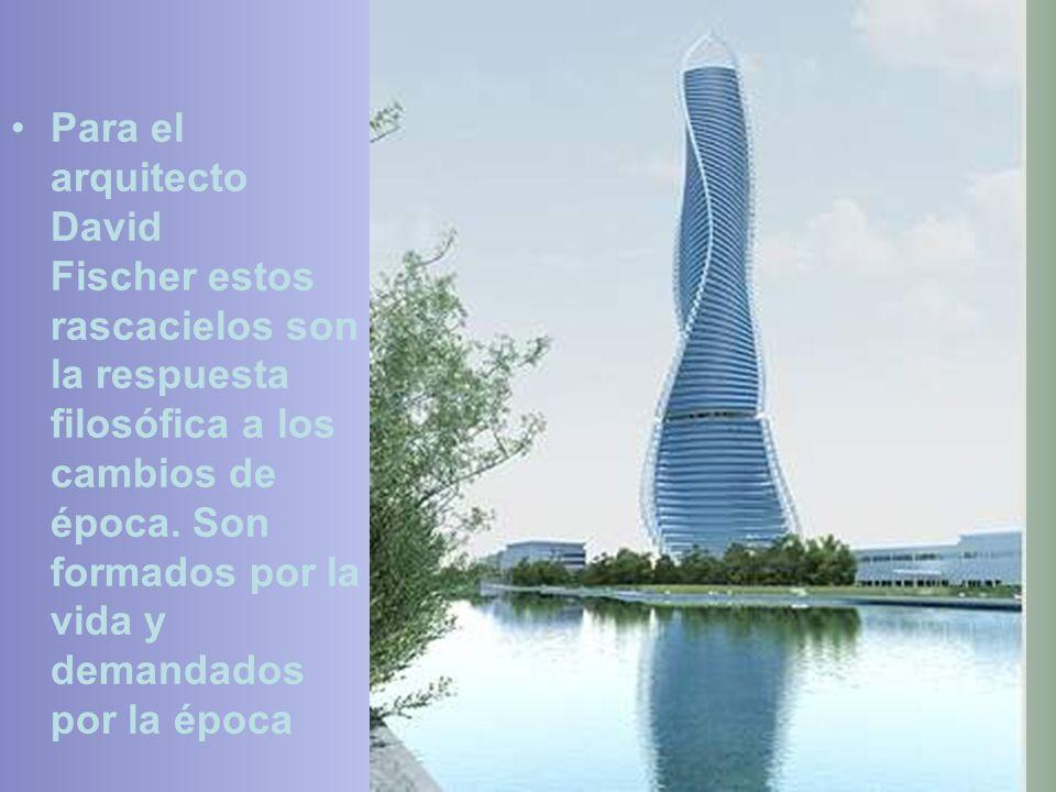 Para el arquitecto David Fischer estos rascacielos son la respuesta filosófica a los cambios de época.