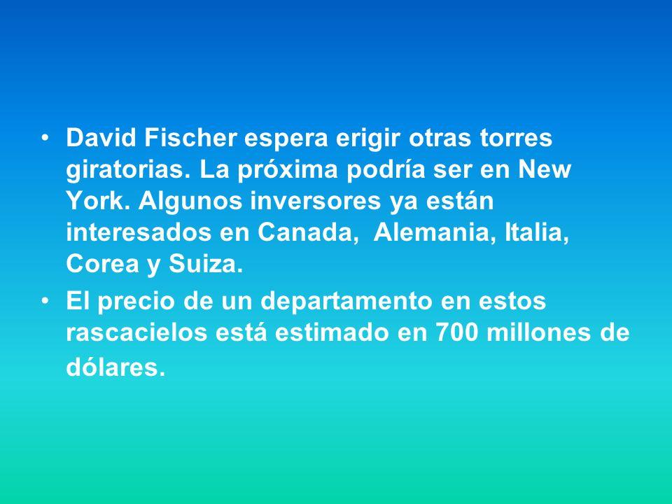 David Fischer espera erigir otras torres giratorias