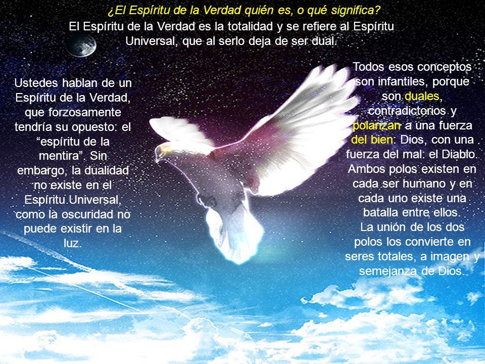 ¿El Espíritu de la Verdad quién es, o qué significa