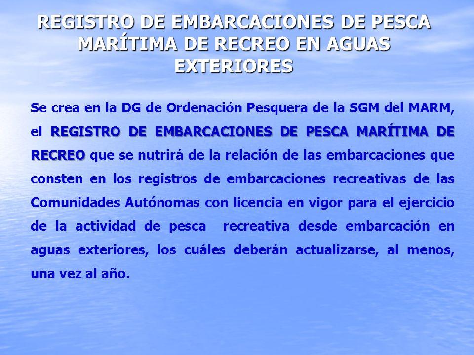 Registro de embarcaciones de pesca marítima de recreo en aguas exteriores