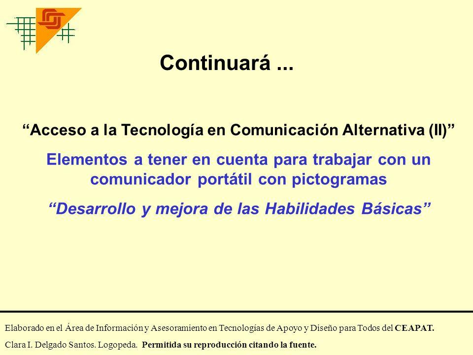 Continuará ... Acceso a la Tecnología en Comunicación Alternativa (II)