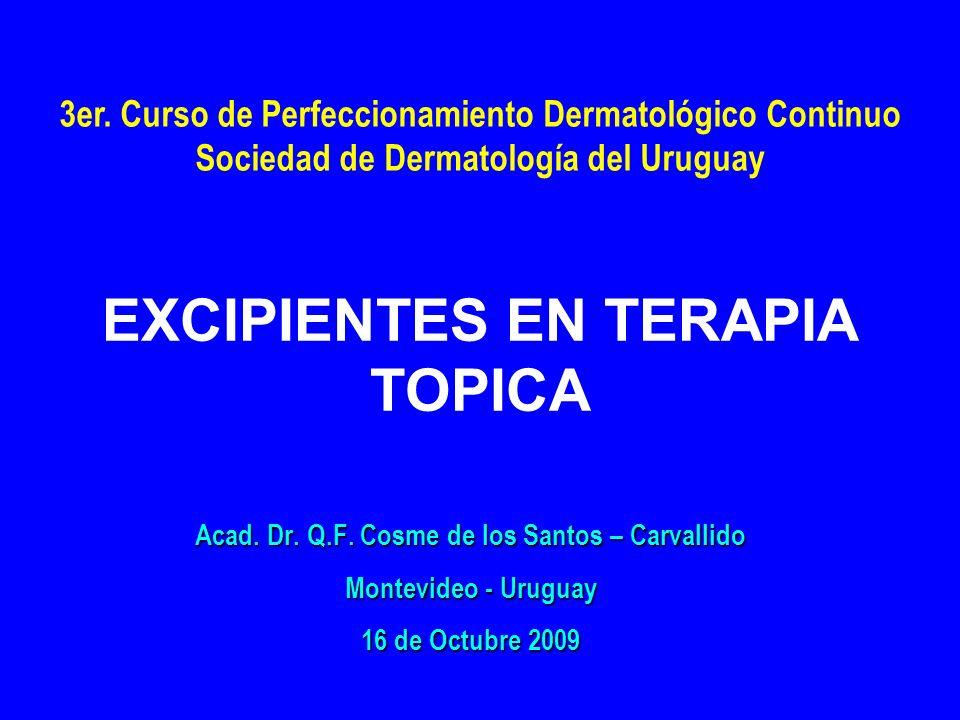 EXCIPIENTES EN TERAPIA TOPICA
