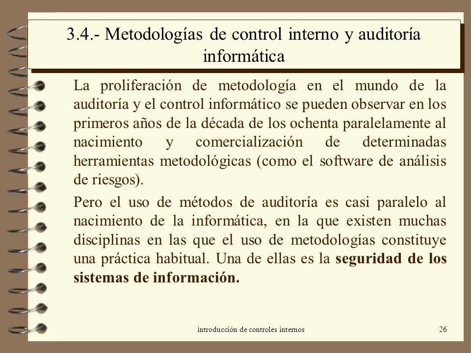 3.4.- Metodologías de control interno y auditoría informática