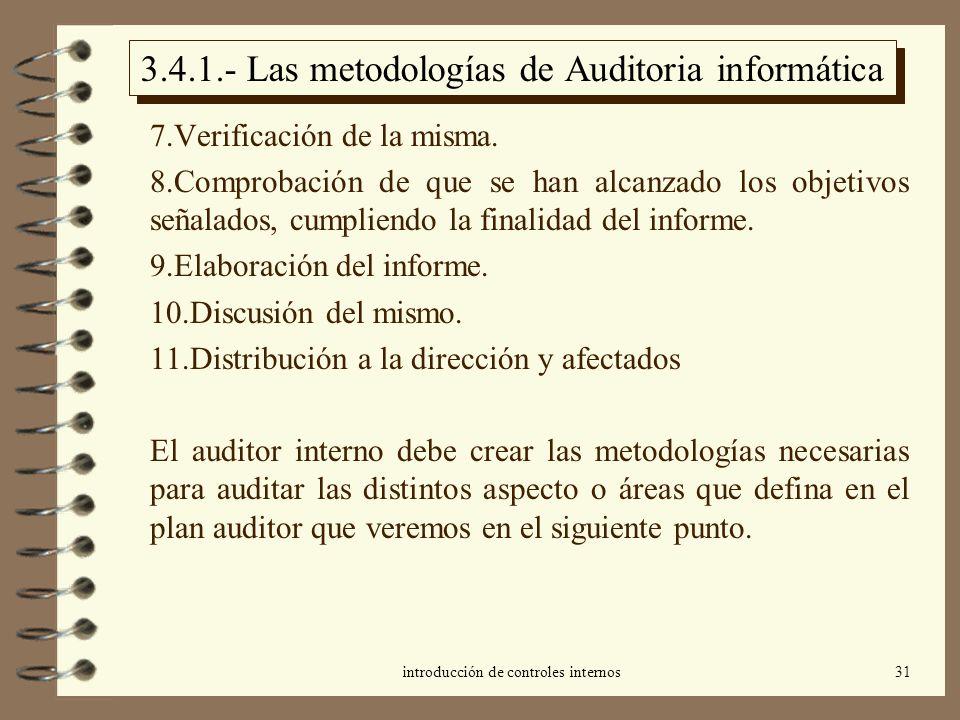 3.4.1.- Las metodologías de Auditoria informática