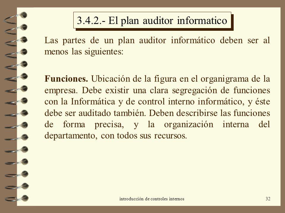 3.4.2.- El plan auditor informatico