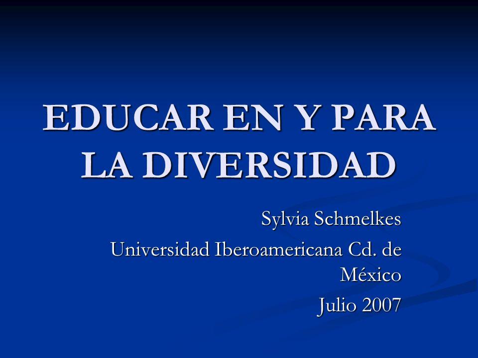 EDUCAR EN Y PARA LA DIVERSIDAD