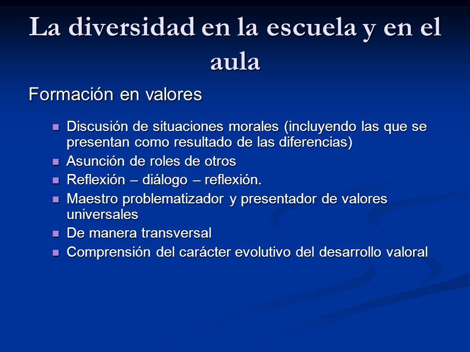 La diversidad en la escuela y en el aula