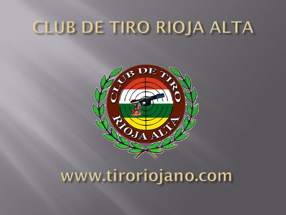 CLUB DE TIRO RIOJA ALTA www.tiroriojano.com
