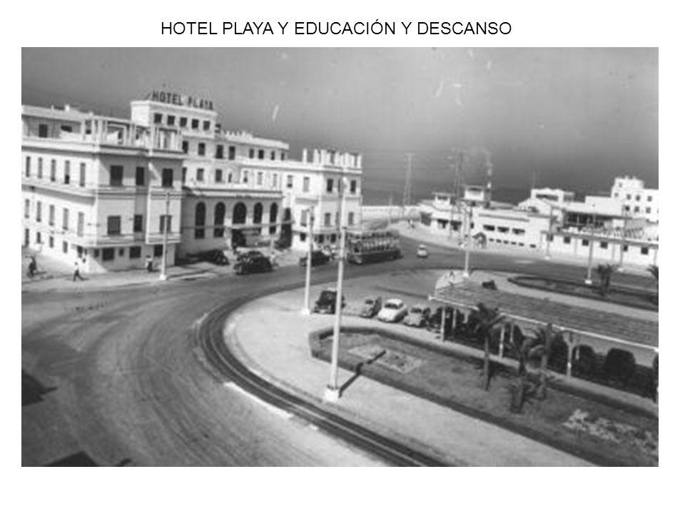 HOTEL PLAYA Y EDUCACIÓN Y DESCANSO