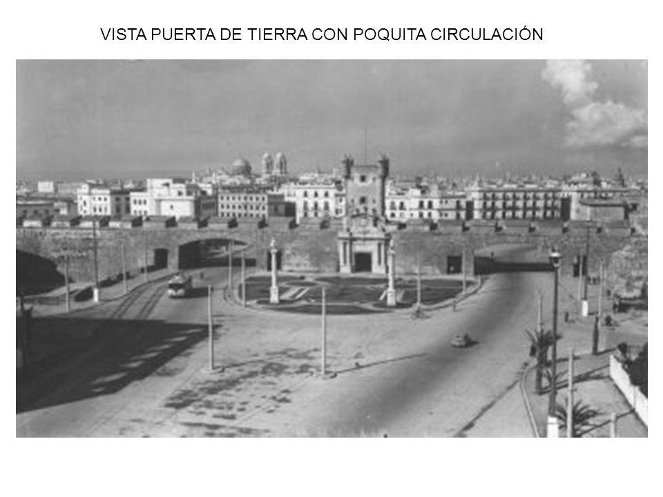 VISTA PUERTA DE TIERRA CON POQUITA CIRCULACIÓN