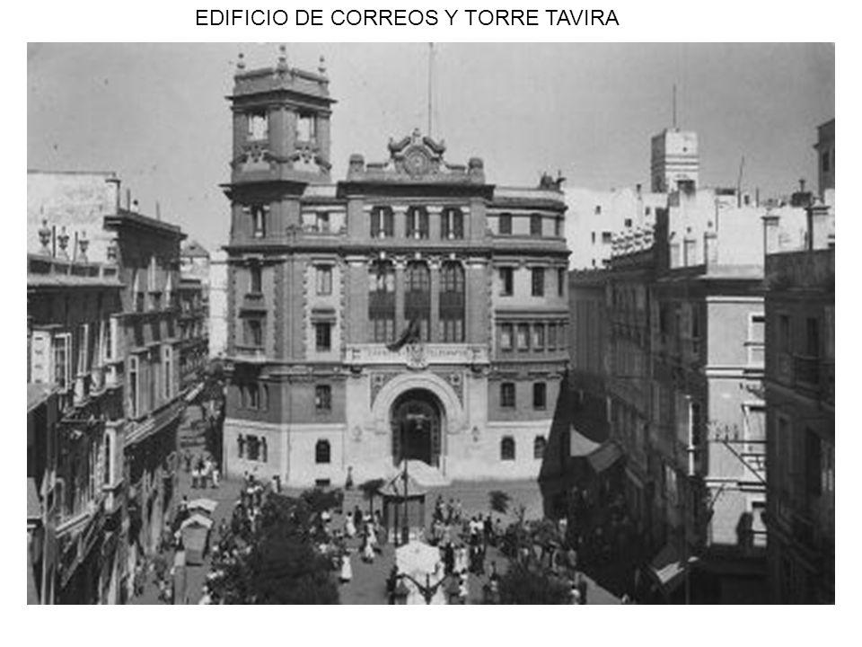 EDIFICIO DE CORREOS Y TORRE TAVIRA