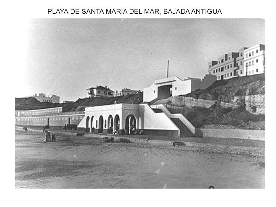PLAYA DE SANTA MARIA DEL MAR, BAJADA ANTIGUA