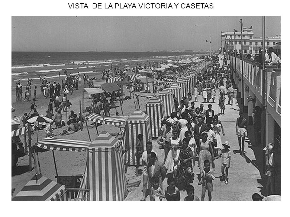 VISTA DE LA PLAYA VICTORIA Y CASETAS