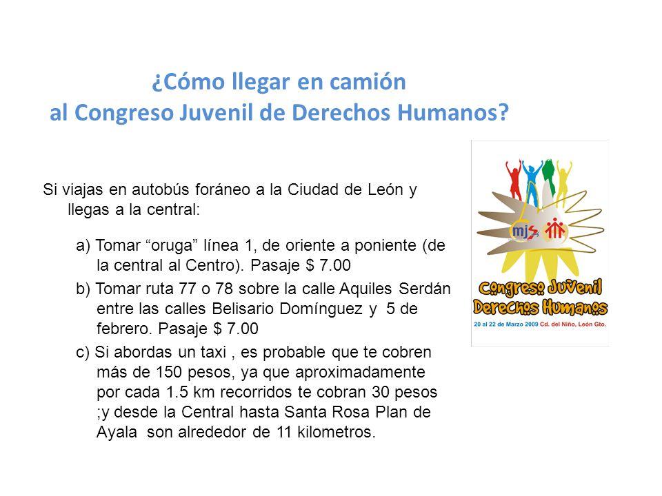 ¿Cómo llegar en camión al Congreso Juvenil de Derechos Humanos