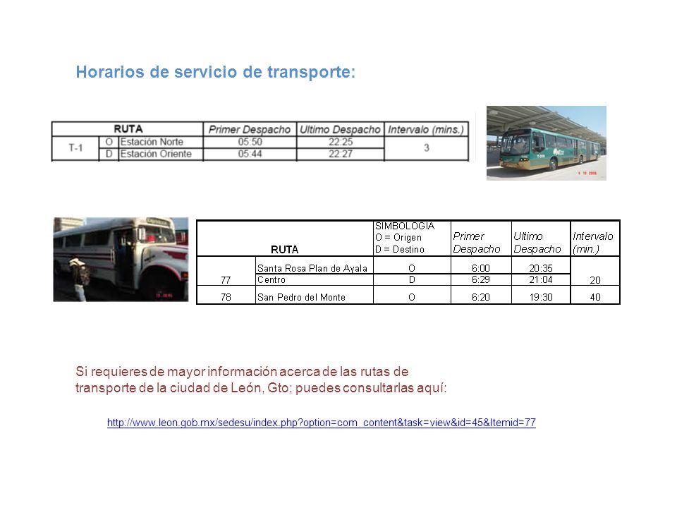 Horarios de servicio de transporte: