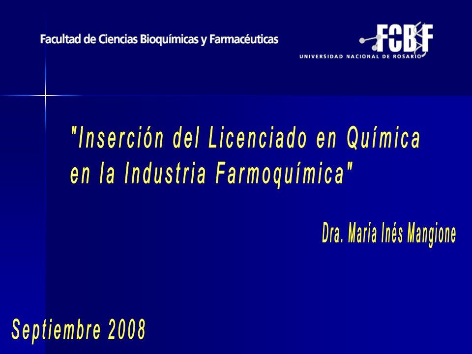 Inserción del Licenciado en Química en la Industria Farmoquímica