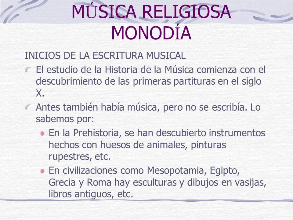 MÚSICA RELIGIOSA MONODÍA