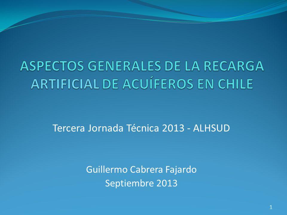ASPECTOS GENERALES DE LA RECARGA ARTIFICIAL DE ACUÍFEROS EN CHILE