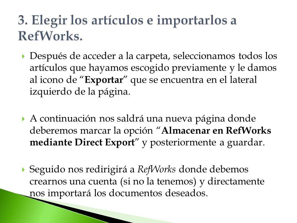 3. Elegir los artículos e importarlos a RefWorks.