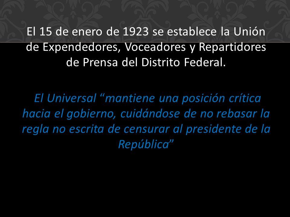 El 15 de enero de 1923 se establece la Unión de Expendedores, Voceadores y Repartidores de Prensa del Distrito Federal.