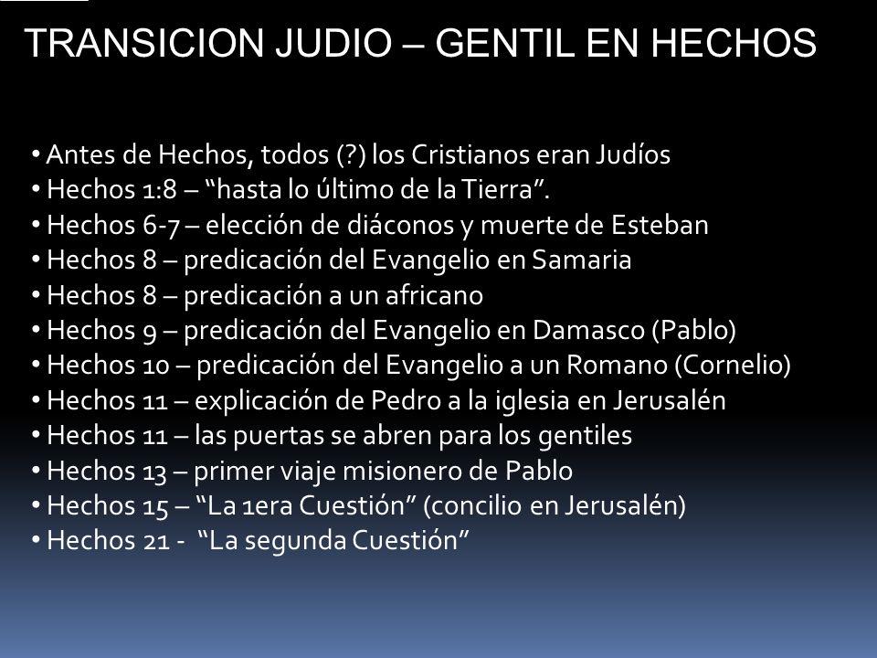TRANSICION JUDIO – GENTIL EN HECHOS