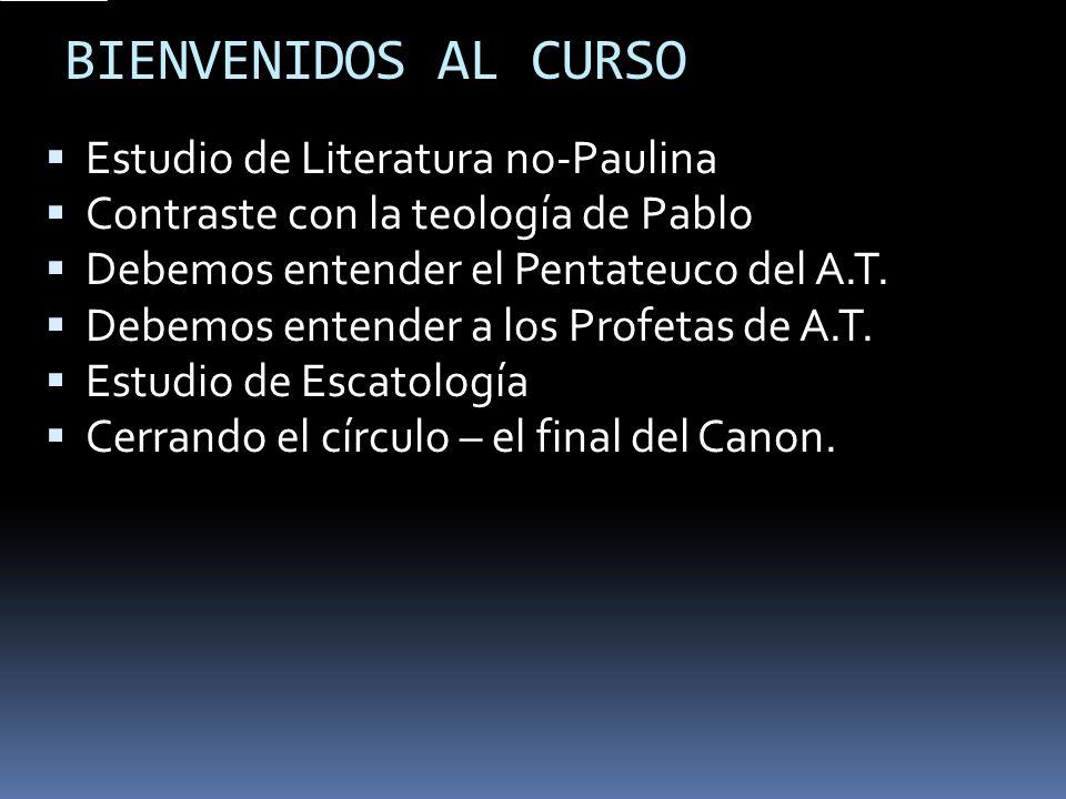 BIENVENIDOS AL CURSO Estudio de Literatura no-Paulina