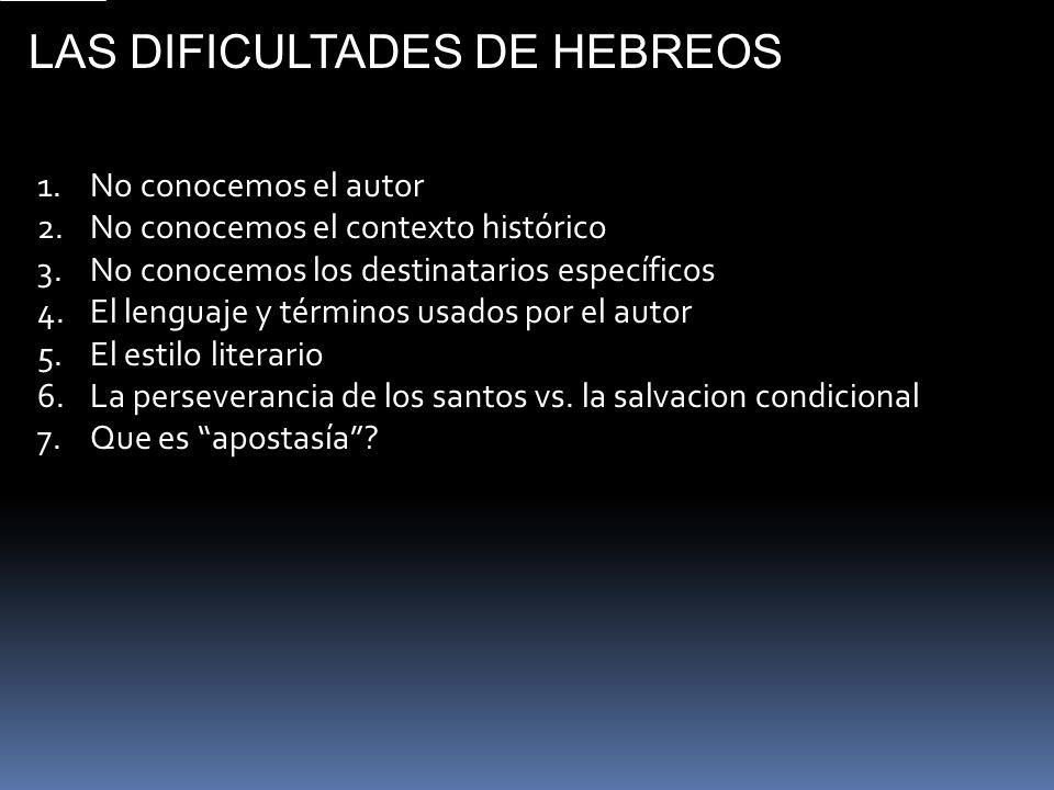 LAS DIFICULTADES DE HEBREOS