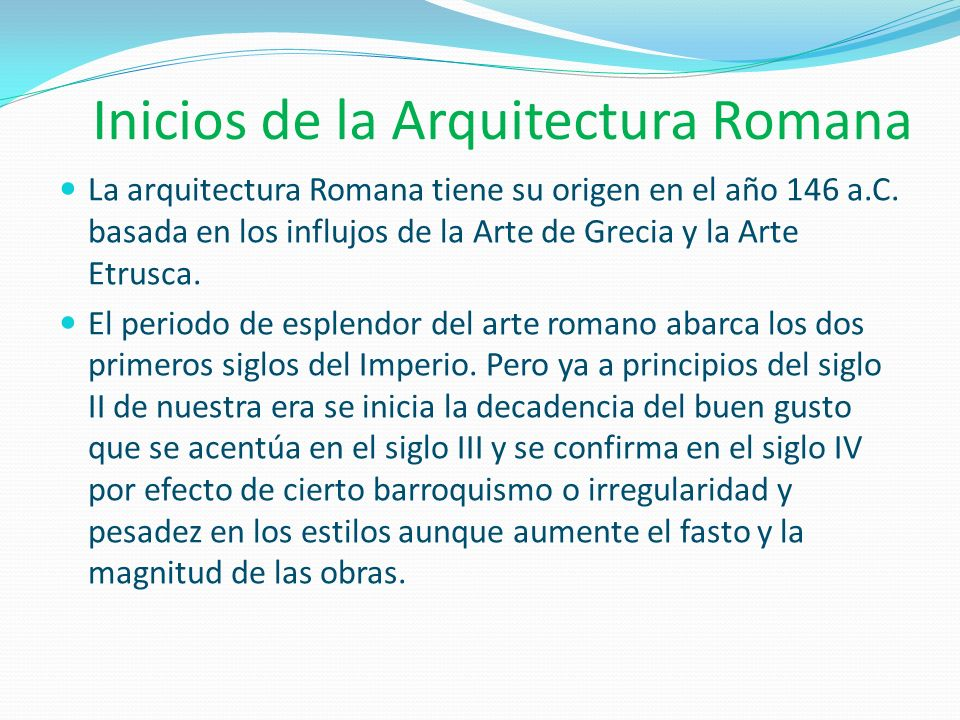 Inicios de la Arquitectura Romana