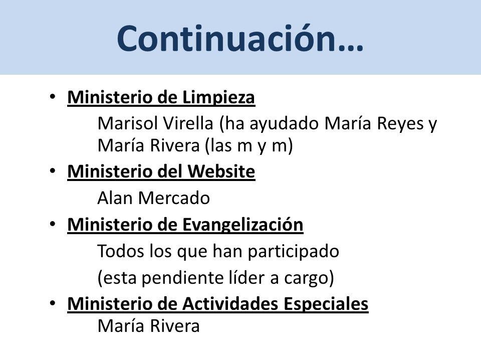 Continuación… Ministerio de Limpieza