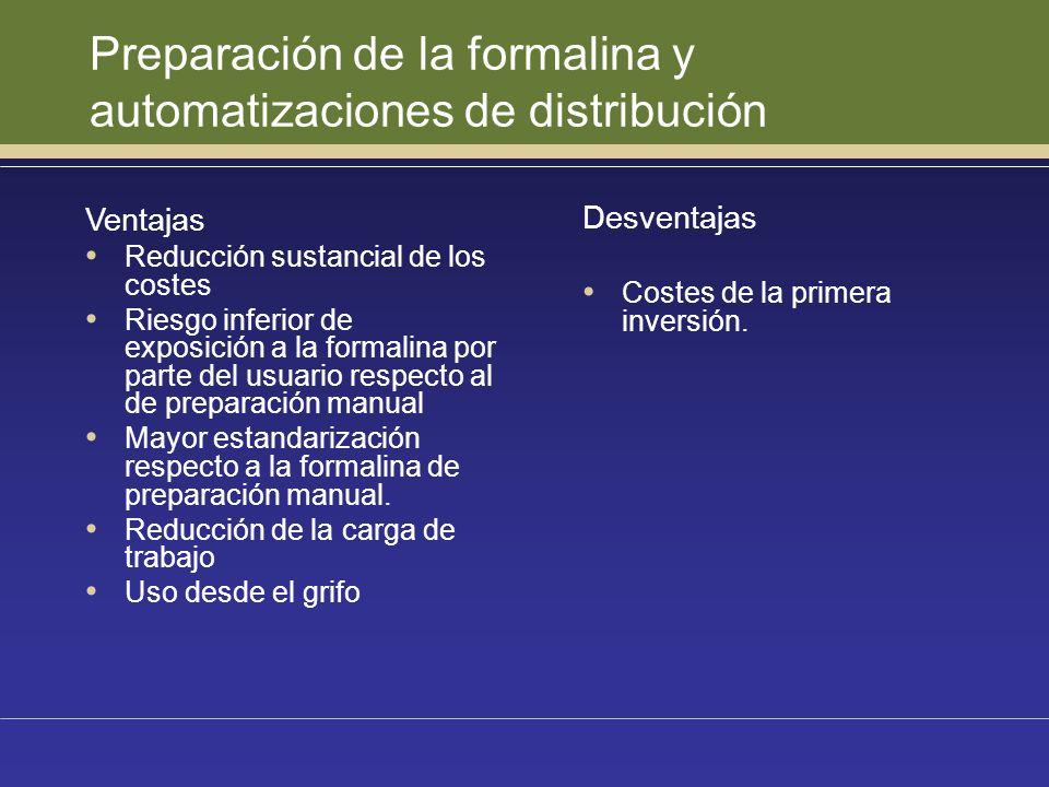 Preparación de la formalina y automatizaciones de distribución