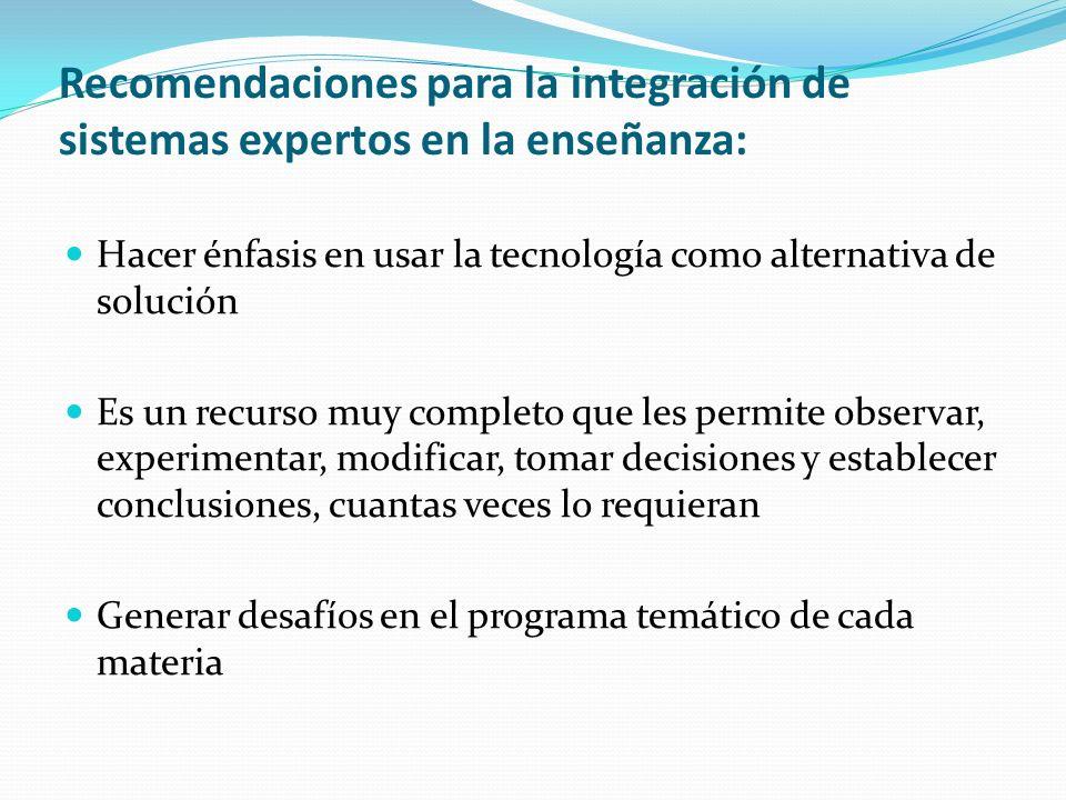 Recomendaciones para la integración de sistemas expertos en la enseñanza: