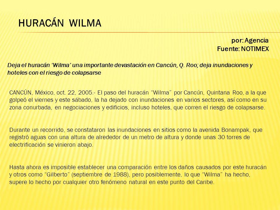 HURACÁN WILMA por: Agencia Fuente: NOTIMEX