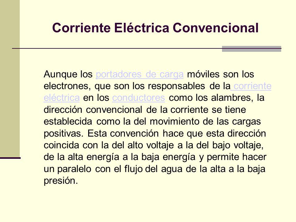 Corriente Eléctrica Convencional