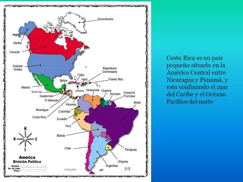 Costa Rica es un país pequeño situado en la América Central entre Nicaragua y Panamá, y esta confinando el mar del Caribe y el Océano Pacífico del norte