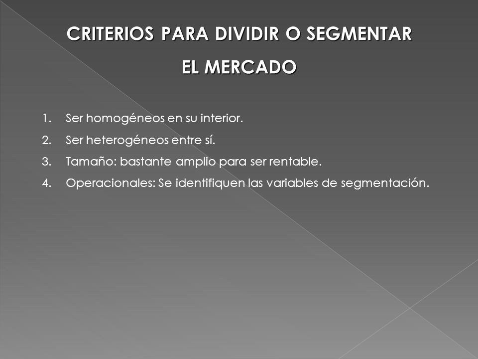 CRITERIOS PARA DIVIDIR O SEGMENTAR