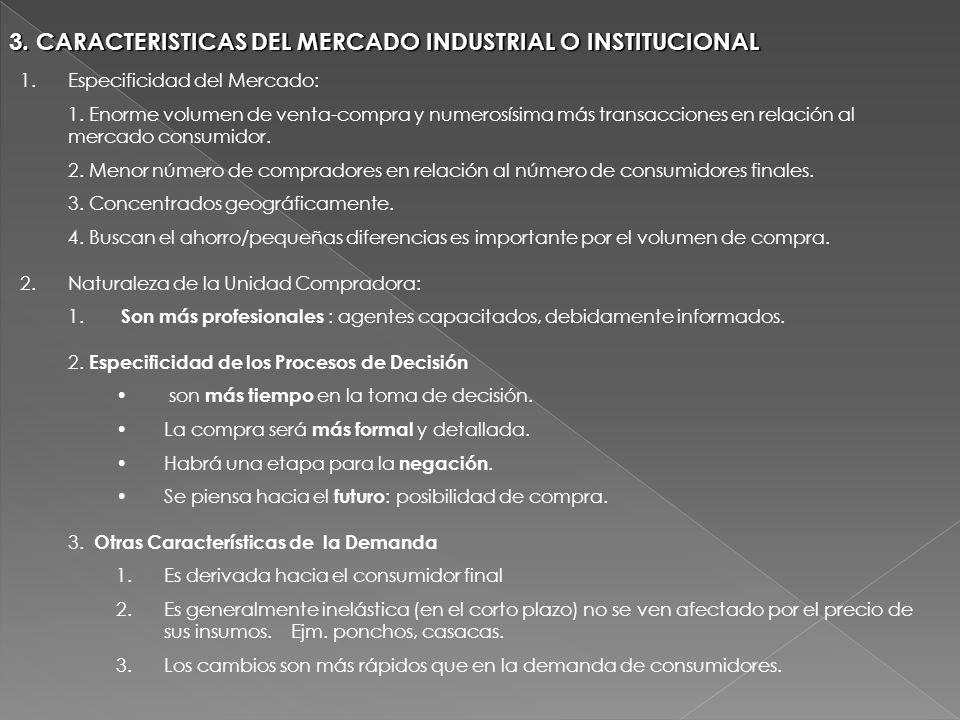 3. CARACTERISTICAS DEL MERCADO INDUSTRIAL O INSTITUCIONAL