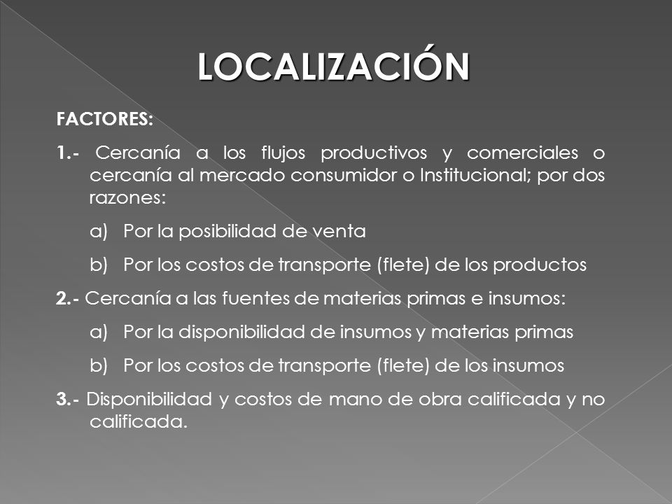 LOCALIZACIÓN FACTORES: