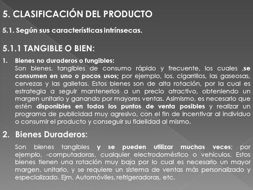 5. CLASIFICACIÓN DEL PRODUCTO