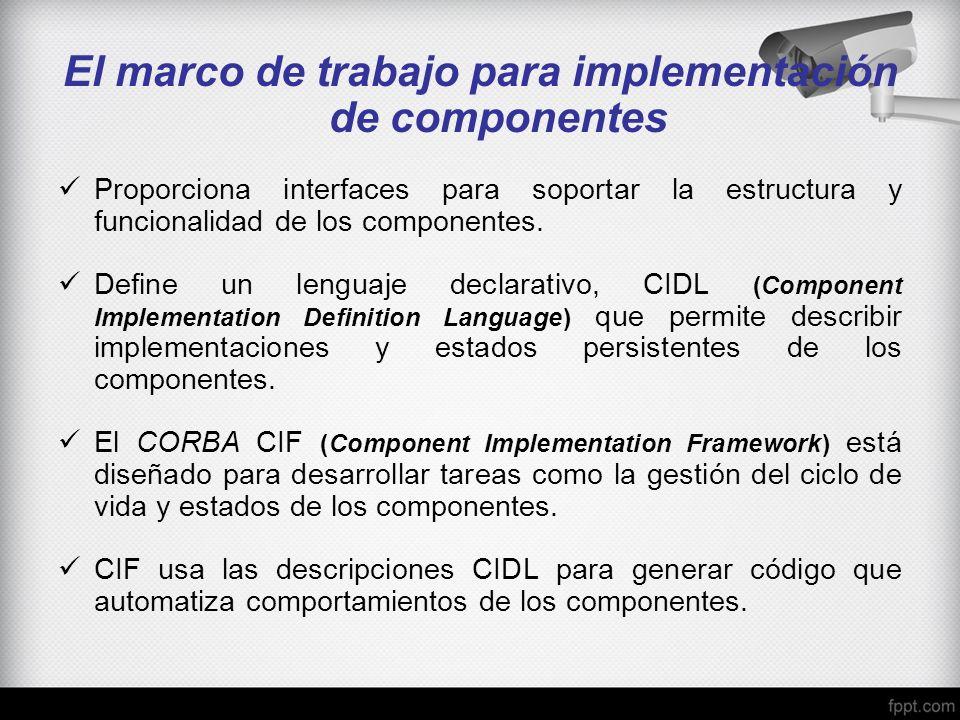 El marco de trabajo para implementación de componentes