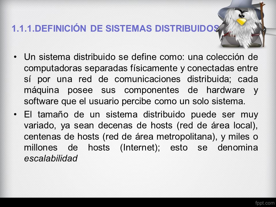 1.1.1.DEFINICIÓN DE SISTEMAS DISTRIBUIDOS