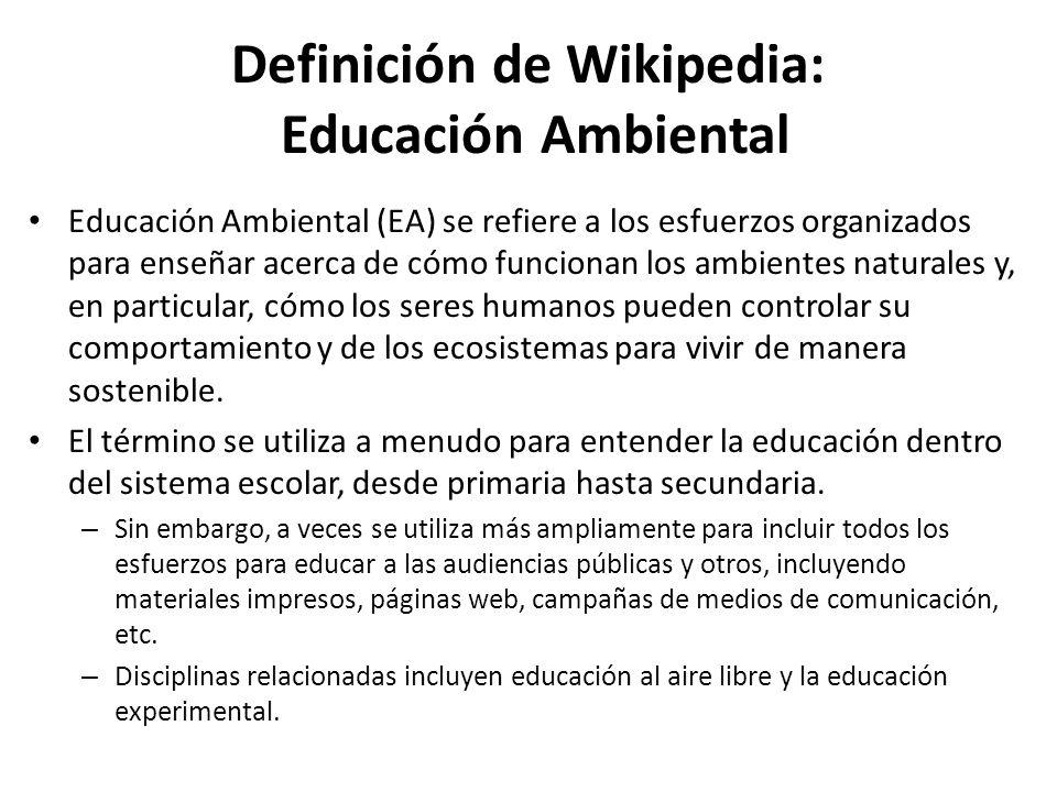 Definición de Wikipedia: Educación Ambiental