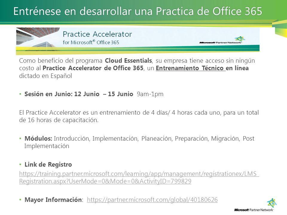 Entrénese en desarrollar una Practica de Office 365