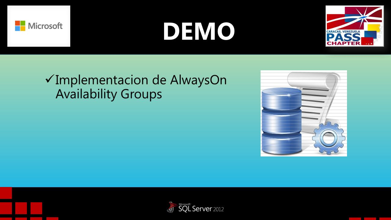 DEMO Implementacion de AlwaysOn Availability Groups