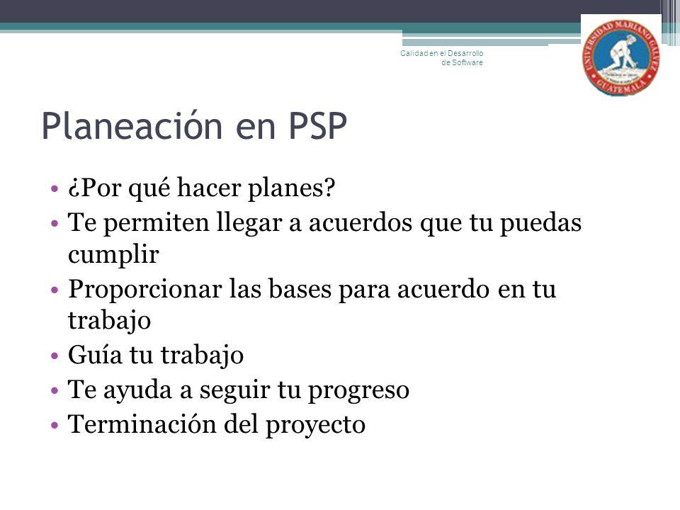 Planeación en PSP ¿Por qué hacer planes
