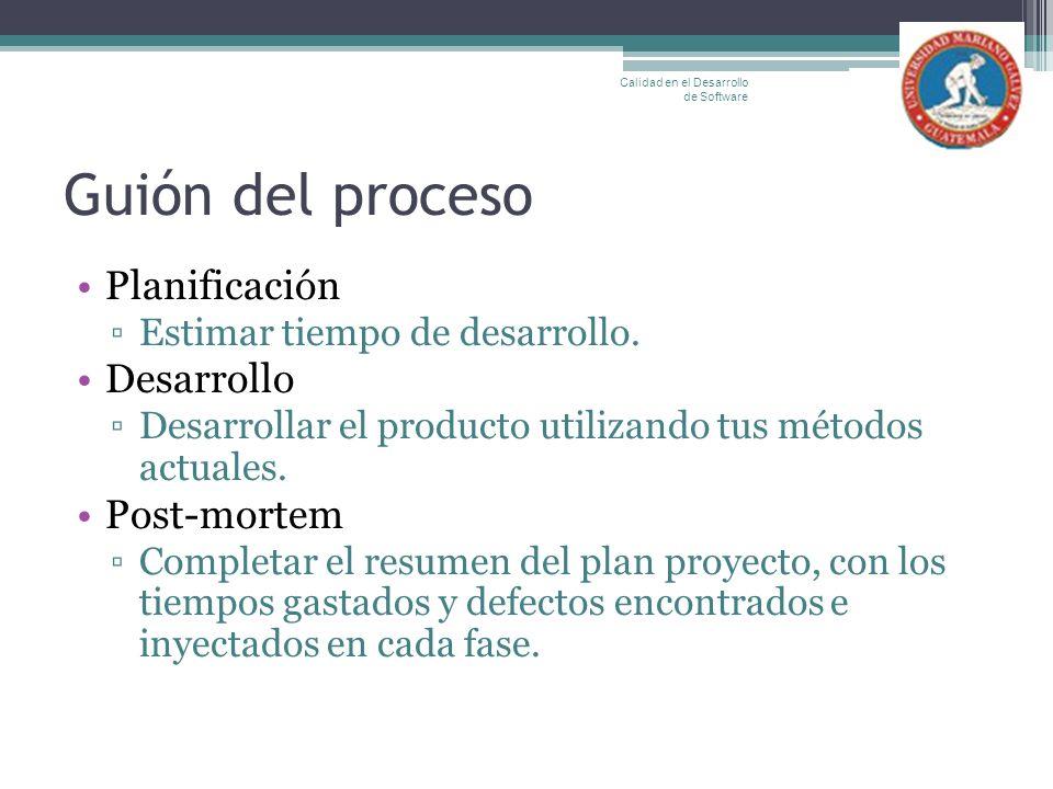 Guión del proceso Planificación Desarrollo Post-mortem