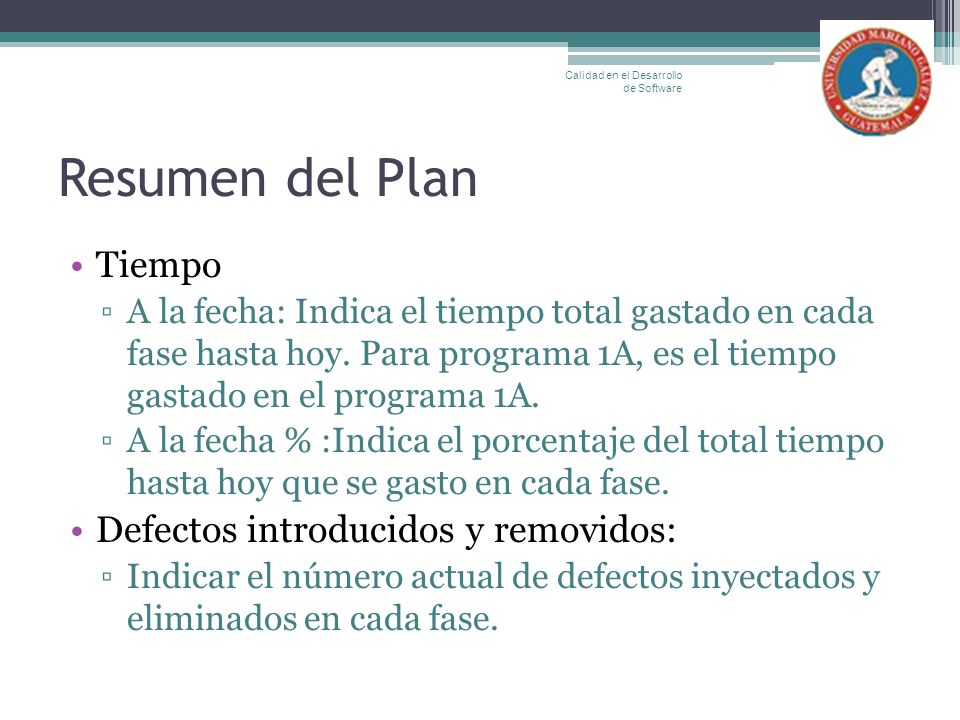 Resumen del Plan Tiempo Defectos introducidos y removidos: