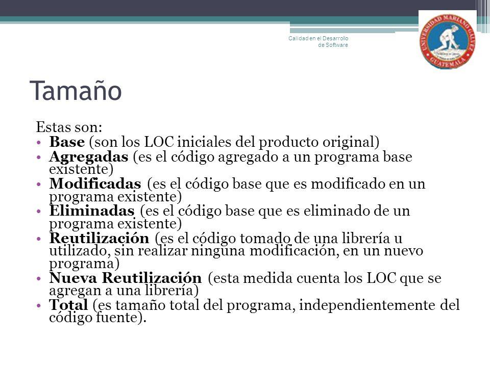 Tamaño Estas son: Base (son los LOC iniciales del producto original)