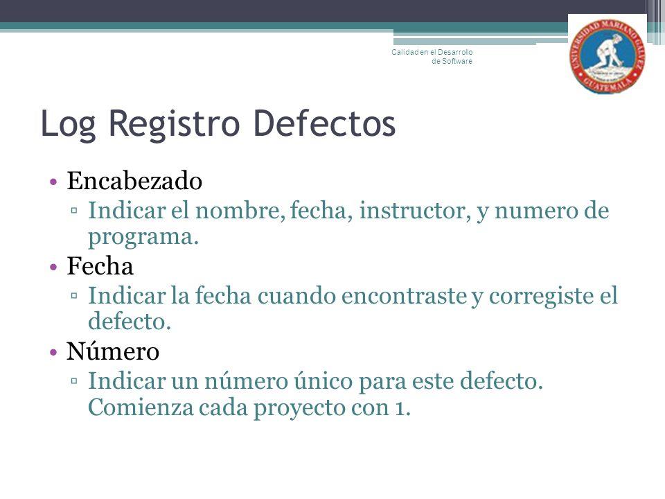 Log Registro Defectos Encabezado Fecha Número