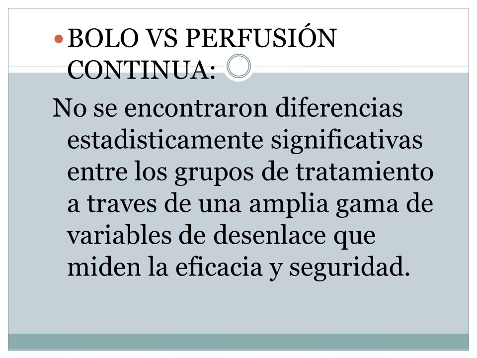 BOLO VS PERFUSIÓN CONTINUA: